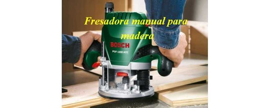 Fresadora manual para madera