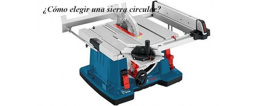 ¿Cómo elegir una sierra circular?