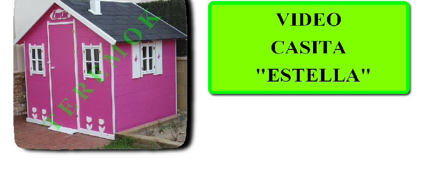 "VIDEO CASITA ""ESTELLA"""